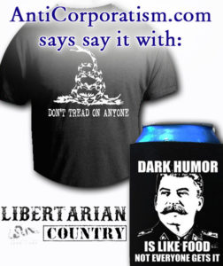 Support AntiCorporatism.com by helping our friends