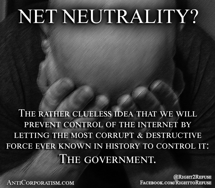 net neutrality? - Anticorporatism