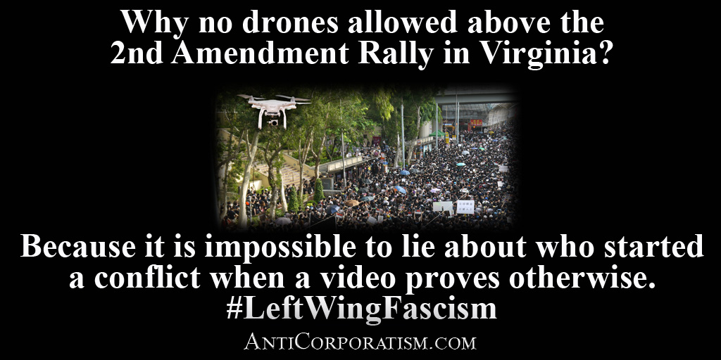 Why no drones above the 2nd Amendment Rally in Virginia - AntiCorporatism